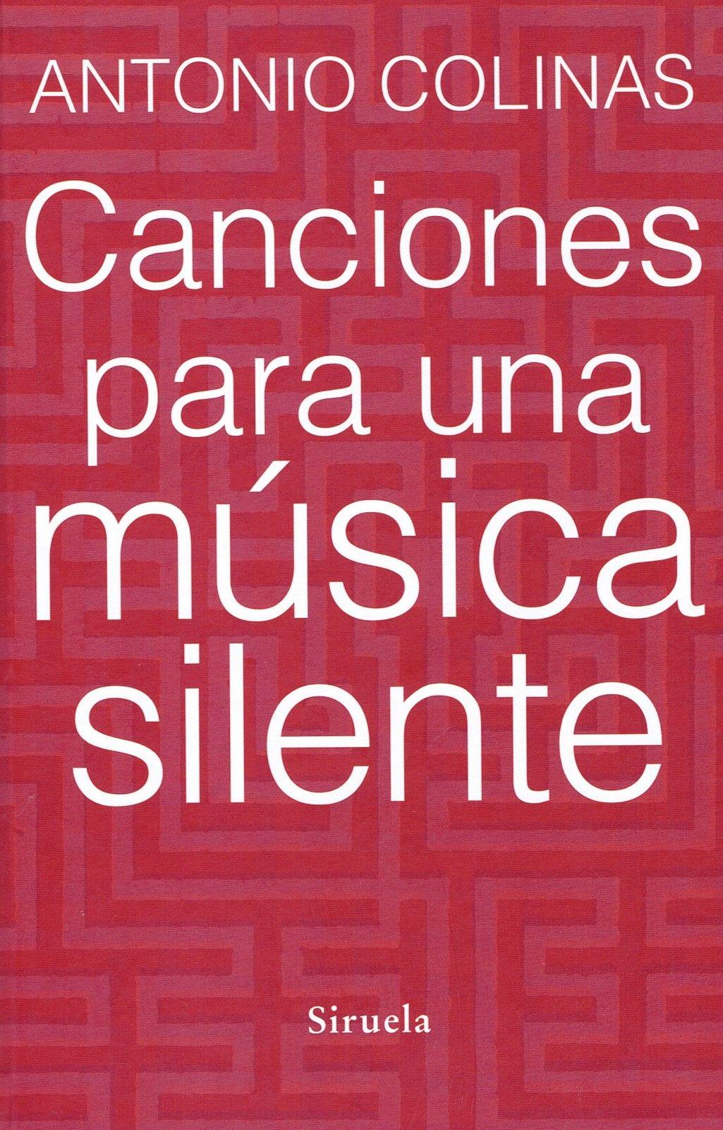 Canciones-para-una-m--sica-silente-Antonio-Colinas26022015_7